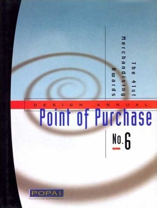 Point of Purchase Design Annual, No. 6, Vol. 6