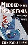 Murder on the Mauretania (George Porter Dillman & Genevieve Masefield, #2)