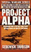 Project Alpha: Washington's Secret Military Operations in North Vietnam