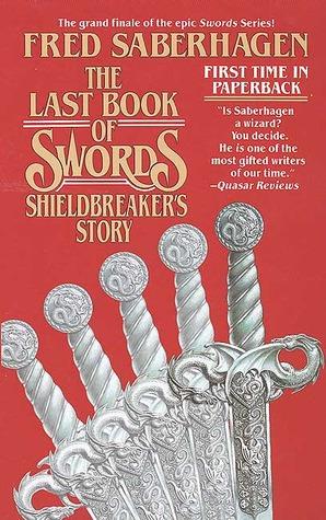 The Last Book of Swords: Shieldbreaker's Story