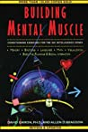 Building Mental Muscle: Conditioning Exercises for the Six Intelligence Zones