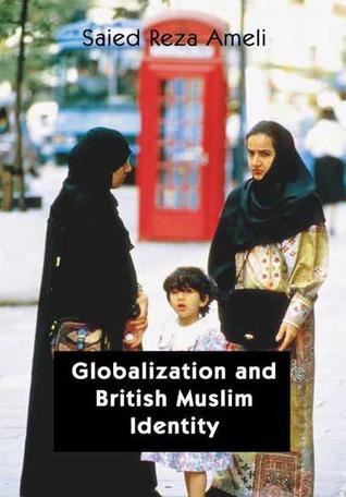 Globalization and British-Muslim Identity
