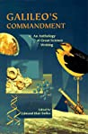 Galileo's Commandment: 2,500 Years of Great Science Writing