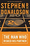 The Man Who Risked His Partner (The Man Who #2)