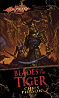 Blades of the Tiger (Dragonlance: Taladas, #1)
