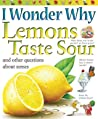 Lemons Taste Sour: and Other Questions About the Senses