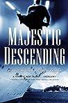 Majestic Descending