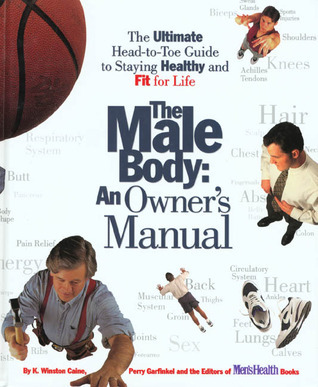 Book cover The-Male-Body-An-Owner-s-Manual-The-Ultimate-Head-to-Toe-Guide-to-Staying-Healthy-and-Fit-for-Life