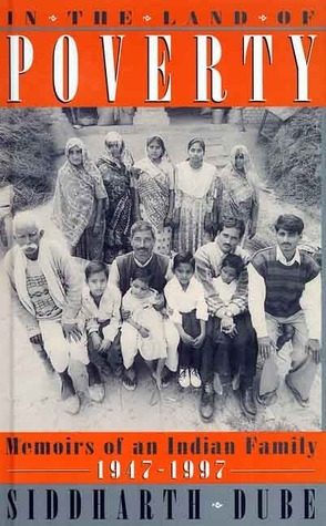 In the Land of Poverty: Memories of an Indian Family, 1947-97