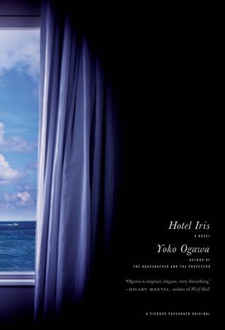 Hotel Iris by Yōko Ogawa