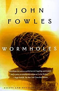 Wormholes: Essays and Occasional Writings