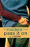 Pass It On (Insiders, #2)
