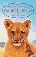 The Kingfisher Treasury of Animal Stories