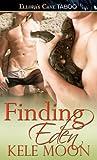 Finding Eden by Kele Moon