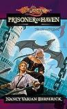 Prisoner of Haven (Dragonlance: The Age of Mortals, #4)