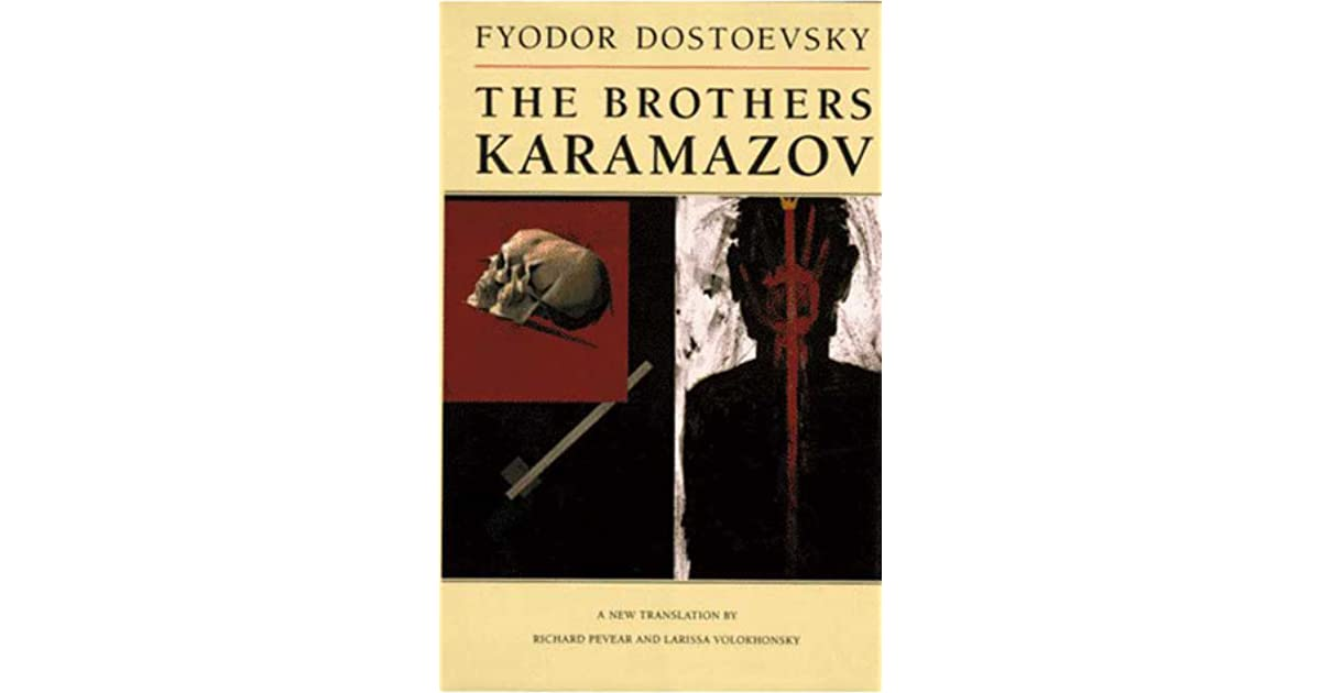 The Brothers Karamazov A Novel in Four Parts and an Epilogue