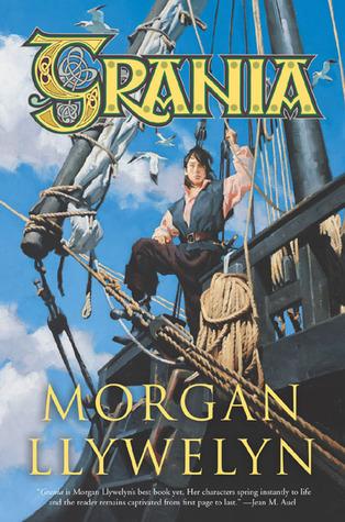 Grania by Morgan Llywelyn