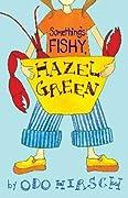 Something's Fishy, Hazel Green (Hazel Green, #2)