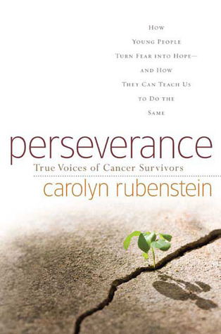 Perseverance: True Voices of Cancer Survivors