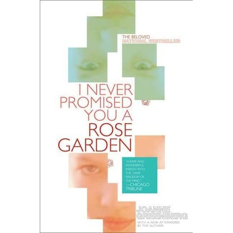 Grace S Review Of I Never Promised You A Rose Garden
