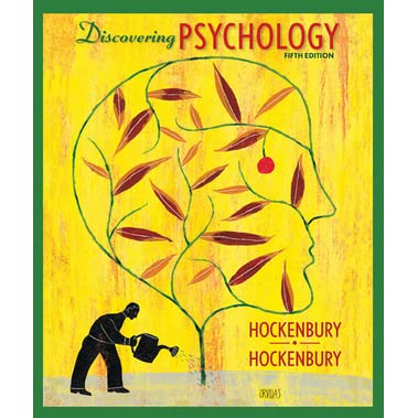 Psychology (5th edition) by don h. Hockenbury, sandra e.