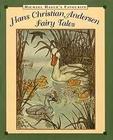 Michael Hague's Favourite Hans Christian Andersen Fairy Tales