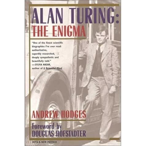 Alan Turing: The Enigma by Andrew Hodges — Reviews ...