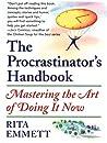 The Procrastinator's Handbook by Rita Emmett