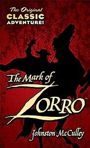 The Mark of Zorro (Zorro, #1)