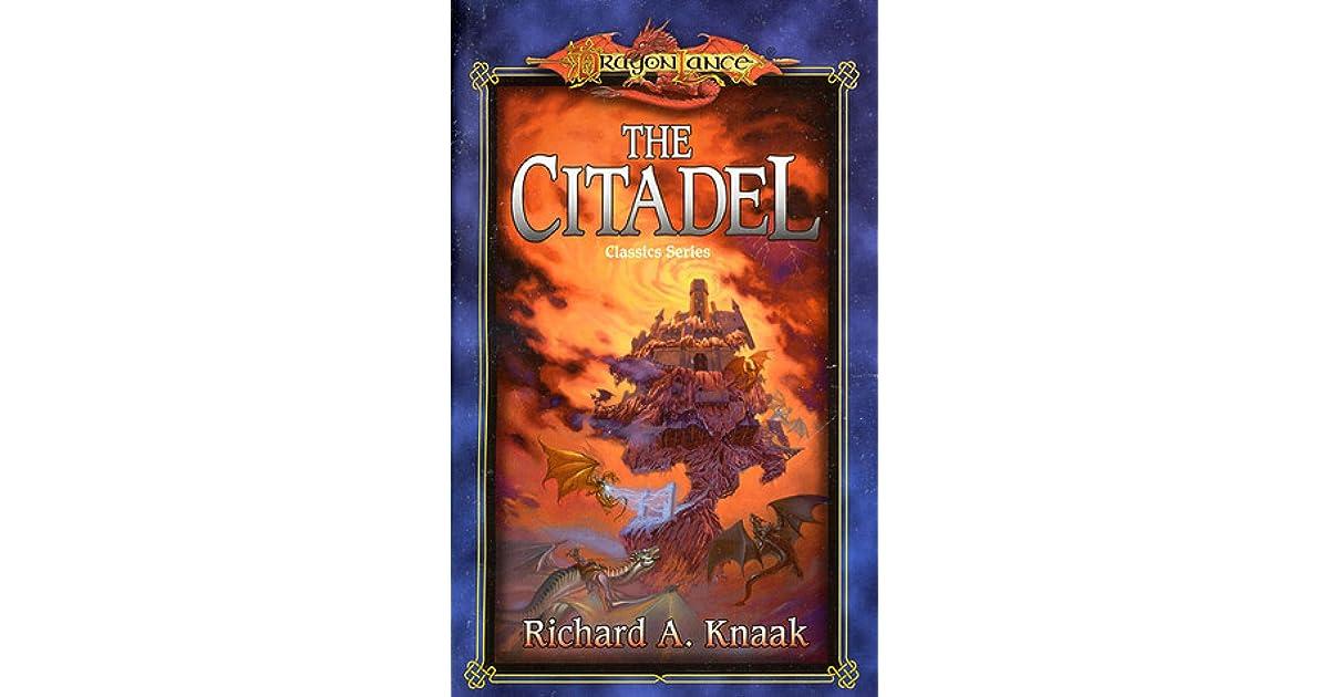 The Citadel Dragonlance Classics 3 By Richard A Knaak