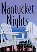 Nantucket Nights by Elin Hilderbrand (2009, Paperback)