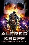 The Thirteenth Skull (Alfred Kropp, #3) audiobook download free