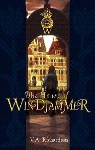 The House of Windjammer (Windjammer, #1)