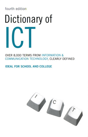 Dictionary of ICT Information and Communication