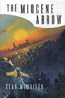 The Miocene Arrow