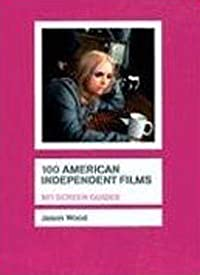 100 American Independent Films