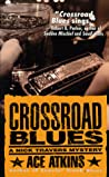 Crossroad Blues (Nick Travers #1)