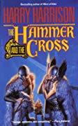 The Hammer and the Cross (Hammer and the Cross, #1)