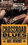 Crossroad Blues (Nick Travers #1)