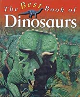 The Best Book of Dinosaurs