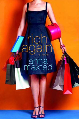 Rich Again by Anna Maxted