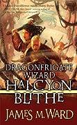 Dragonfrigate Wizard Halcyon Blithe (Halcyon Blithe, #2)