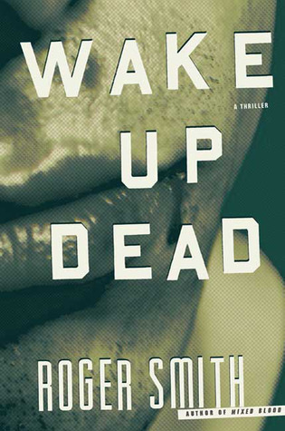 Wake Up Dead (Cape Town #2)