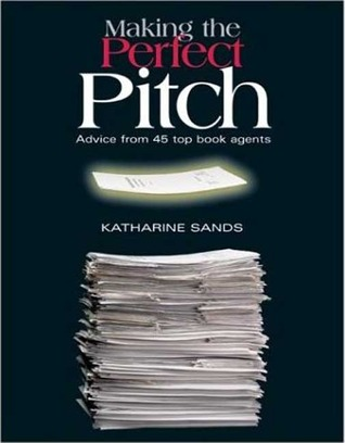 Making the Perfect Pitch: Advice from 45 Top Book Agents