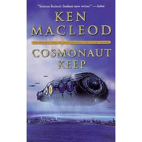 Cosmonaut Keep, a book by Ken Mcleod | Book review