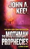 The Mothman Prophecies by John A. Keel