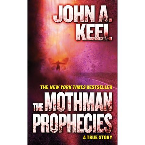 The Mothman Prophecies by John A  Keel