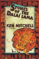 Stones of the Dalai Lama: a novel