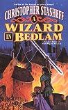 A Wizard in Bedlam (Rogue Wizard, #3)