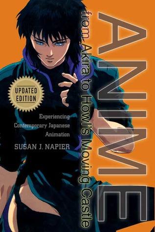 Ebook Anime From Akira To Princess Mononoke Experiencing Contemporary Japanese Animation By Susan J Napier
